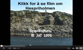 Klikk for å se film om Hespriholmen