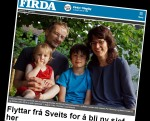 From the Firda newspaper: Interview with my wife, and picture with our two children Lotta and Tarald