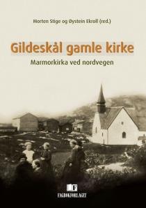 Omslag til den nye boken om Gildeskål gamle kirke (fra Fagbokforlaget)