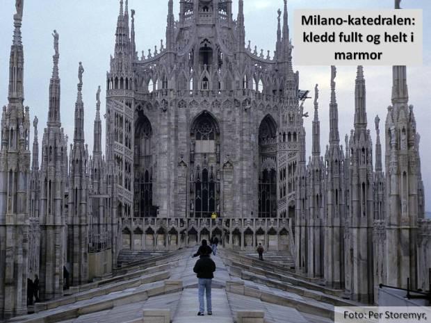 Her er vi i det totale marmorriket: På taket av katedralen i Milano, som fikk mesteparten av sin marmor fra det lille bruddet Candoglia på sørsiden av Alpene.