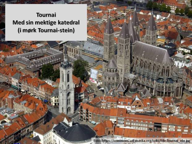 Slik ser Tournai ut i dag - med middelalderkatedralen i sentrum.
